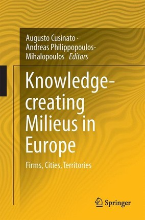 Knowledge-creating Milieus in Europe