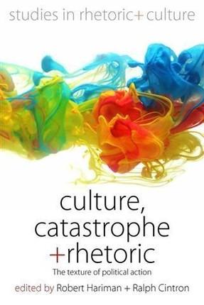 Culture, Catastrophe, and Rhetoric