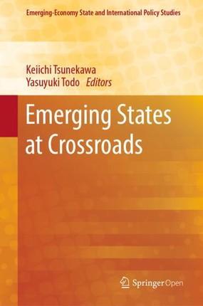 Emerging States at Crossroads