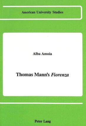 Thomas Mann's «Fiorenza»