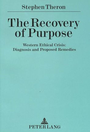 The Recovery of Purpose
