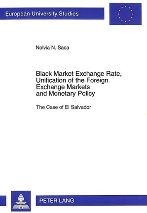 Black Market Exchange Rate, Unification of the Foreign. Exchange Markets and Monetary Policy