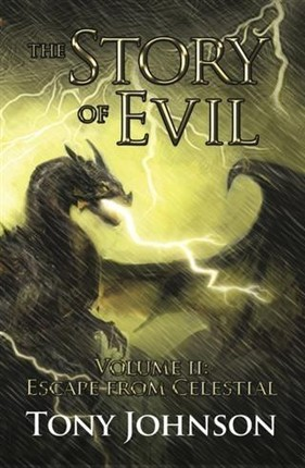 Story of Evil - Volume II: Escape from Celestial
