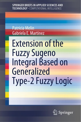 Extension of the Fuzzy Sugeno Integral Based on Generalized Type-2 Fuzzy Logic