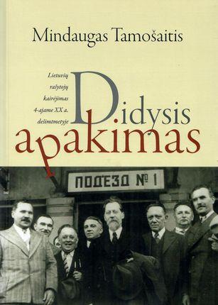 Didysis apakimas. Lietuvių rašytojų kairėjimas 4-ajame XX a. dešimtmetyje