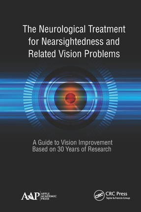 The Neurological Treatment for Nearsightedness and Related Vision Problems