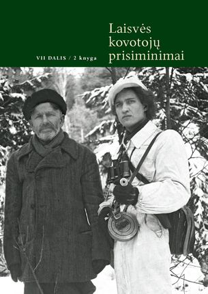 Laisvės kovotojų prisiminimai. VII d. 2 knyga