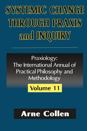 Systemic Change Through Praxis and Inquiry