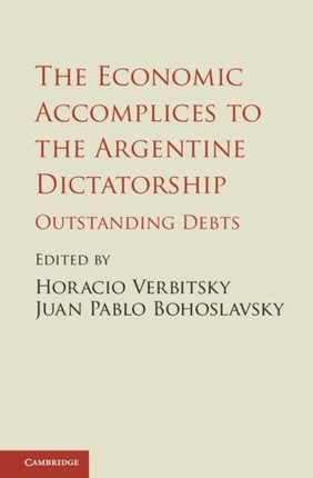 Economic Accomplices to the Argentine Dictatorship