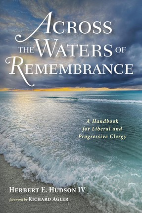 Across the Waters of Remembrance