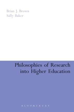 Philosophies of Research into Higher Education