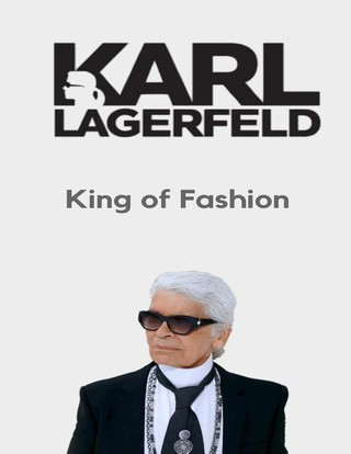Karl Lagerfeld King of Fashion: His Life Quotes and His Sketches
