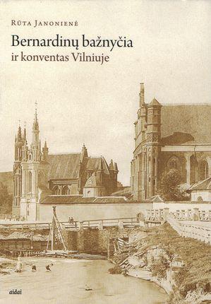 Bernardinų bažnyčia ir konventas Vilniuje