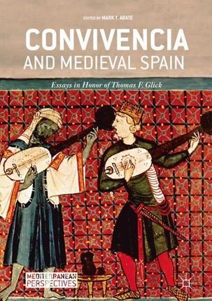 Convivencia and Medieval Spain