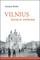 Vilnius – savas ir svetimas