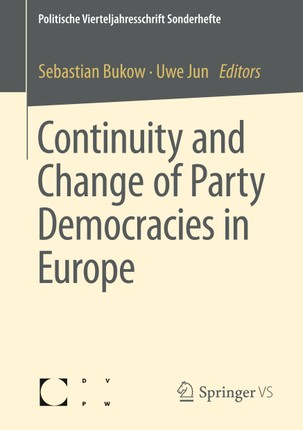 Continuity and Change of Party Democracies in Europe