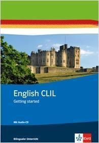 English CLIL. Getting startet. Arbeitsheft mit Audio-CD Klasse 5/6
