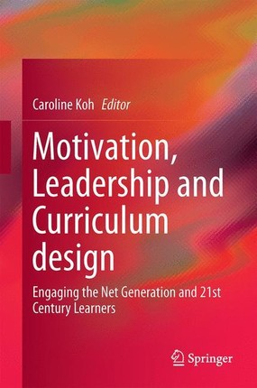 Motivation, Leadership and Curriculum design