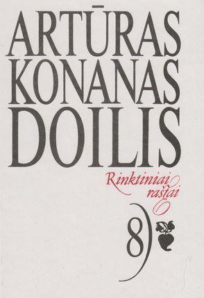 Rinktiniai raštai. 8 tomas Doilis