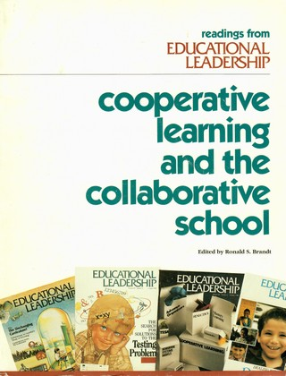 Cooperative Learning and the Collaborative School