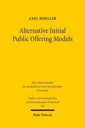 Alternative Initial Public Offering Models