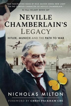 Neville Chamberlain's Legacy