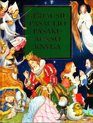 Geriausių pasaulio pasakų aukso knyga