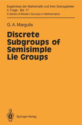 Discrete Subgroups of Semisimple Lie Groups