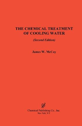 The Chemical Treatment of Cooling Water, 2nd Edition