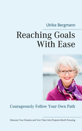 Reaching Goals With Ease
