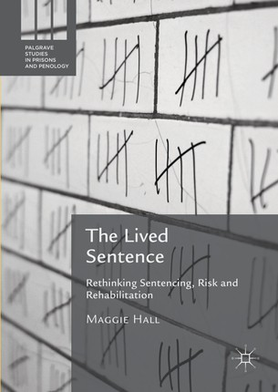 The Lived Sentence