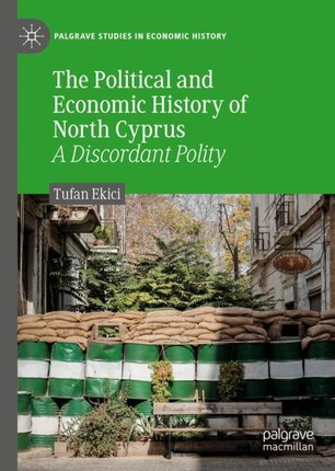 The Political and Economic History of North Cyprus