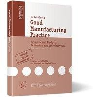 EU Guide to Good Manufacturing Practice for Medicinal Products for Human and Veterinary Use