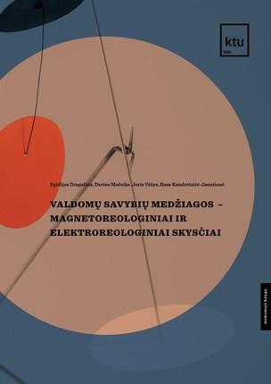 Valdomų savybių medžiagos – magnetoreologiniai ir elektroreologiniai skysčiai