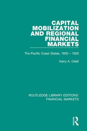 Capital Mobilization and Regional Financial Markets