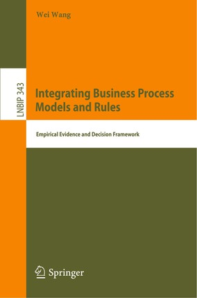 Integrating Business Process Models and Rules