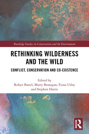Rethinking Wilderness and the Wild