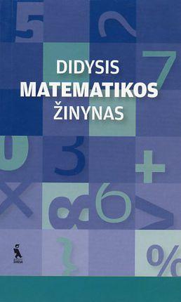 Didysis matematikos žinynas.