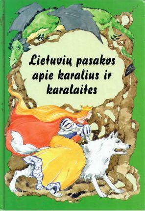 Lietuvių pasakos apie karalius ir karalaites (2000)