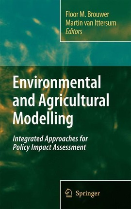 Environmental and Agricultural Modeling:
