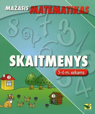 Mažasis matematikas. Skaitmenys (5-6 metų vaikams)