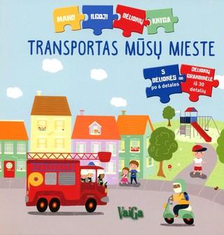 Transportas mūsų mieste. Mano ilgoji dėlionių knyga