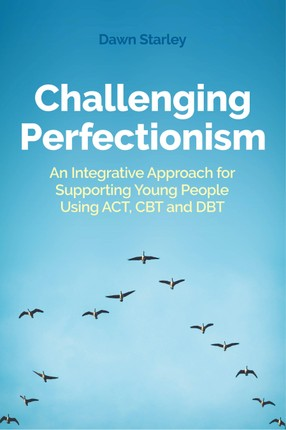 Challenging Perfectionism