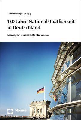 150 Jahre Nationalstaatlichkeit in Deutschland