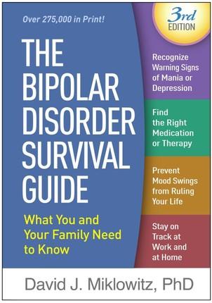 The Bipolar Disorder Survival Guide, Third Edition