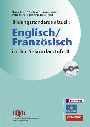 Bildungsstandards aktuell: Englisch/Französisch in der Sekundarstufe 2
