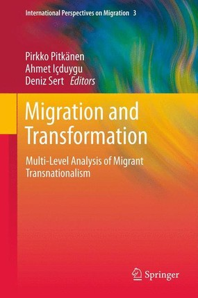 Migration and Transformation: