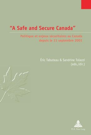 'A Safe and Secure Canada'
