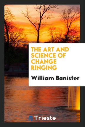 The Art and Science of Change Ringing