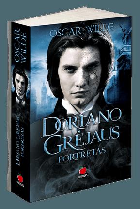 Oscar Wilde šedevras sugrįžta: DORIANO GRĖJAUS PORTRETAS - vienintelis klasiko romanas!